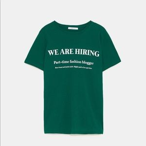 Zara 'We Are Hiring Bloggers' Tee